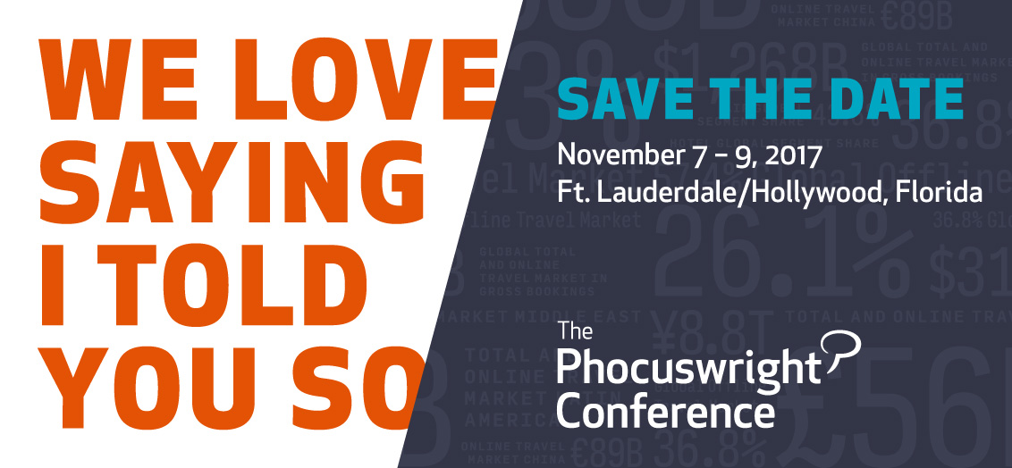 love saying i told you so register now for phocuswright conference 2017